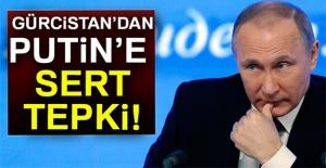 Gürcistan'dan Putin'e tepki