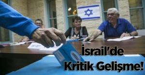 İsrail'de Kritik...