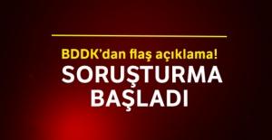 BDDK'dan flaş açıklama! Soruşturma...