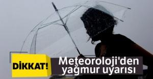 Meteoroloji#039;den yağmur uyarısı