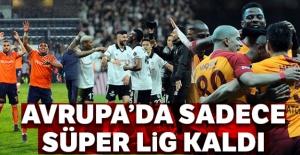 Avrupa'da sadece Süper Lig kaldı