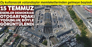 15 Temmuz Esenler Demokrasi Otogarı'nda seçim yoğunluğu havadan görüntülendi