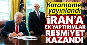 Kararname yayınladı... İran'a ek yaptırımlar resmiyet kazandı