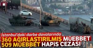İstanbul'daki darbe davalarında 360 ağırlaştırılmış müebbet, 509 müebbet hapis cezası