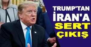 Trump'tan İran'a sert çıkış
