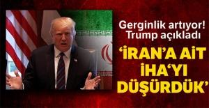 Trump, İran'a ait bir İHA'yı düşürdüklerini açıkladı