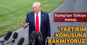 Trump'tan Türkiye mesajı!