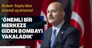 Bakan Soylu: 'Bu gece Türkiye'nin önemli bir merkezine giden bombayı Şanlıurfa'da yakaladık'