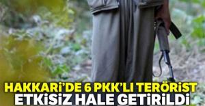 Hakkari#039;de 6 PKK#039;lı terörist...