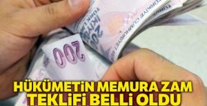 Hükümete memur maaş zam teklifini açıkladı