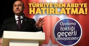 Türkiye'den ABD'ye hatırlatma!