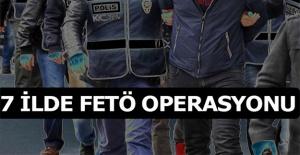 7 ilde FETÖ operasyonu