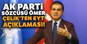 AK Parti Sözcüsü Ömer Çelik'ten EYT açıklaması!