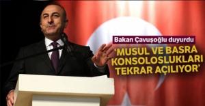 Bakan Çavuşoğlu duyurdu: 'Musul ve Basra konsoloslukları tekrar açılıyor'