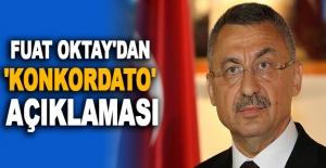 Cumhurbaşkanı Yardımcısı Fuat Oktay'dan 'konkordato' açıklaması
