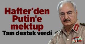 Hafter'den Putin'e mektup