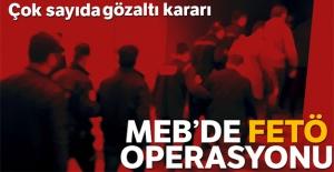 MEB#039;de FETÖ operasyonu: 16 gözaltı...