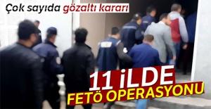 11 ilde FETÖ operasyonu: 16 gözaltı...