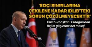 Cumhurbaşkanı Erdoğan'dan rejim güçlerine net mesaj