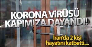 İran'da korona virüsü tespit edilen 2 kişi hayatını kaybetti