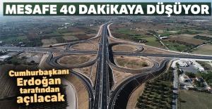 İzmir-Çandarlı arasını 40 dakikaya düşüren otoyol hizmete açılıyor
