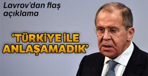 Lavrov: 'Türk ve Rus heyetleri anlaşmaya varamadı'
