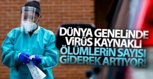 Dünya genelinde virüs kaynaklı ölü...
