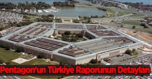 Pentagon'un Türkiye Raporunun Detayları